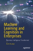 Machine Learning and Cognition in Enterprises