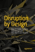 Disruption by Design