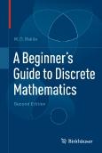 A Beginner's Guide||to Discrete Mathematics
