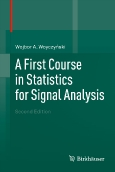 A First Course in Statistics||for Signal Analysis