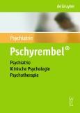 Pschyrembel||Psychiatrie, Klinische Psychologie, Psychotherapie