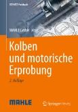 Kolben und motorische Erprobung