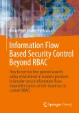 Information Flow||Based Security Control Beyond RBAC