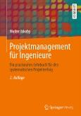 Projektmanagement für Ingenieure