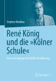 René König und die »Kölner Schule«
