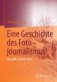 Eine Geschichte des Fotojournalimus