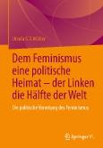 Dem Feminismus eine politische Heimat – der Linken die Hälfte der Welt