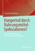 Hungertod durch Nahrungsmittel-Spekulationen?
