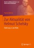 Zur Aktualität von Helmut Schelsky