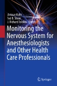 Monitoring the Nervous System for||Anesthesiologists and ||Other Health Care Professionals