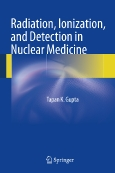 Radiation, Ionization and Detection in Nuclear Medicine