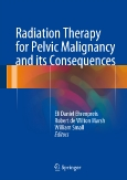 Radiation Therapy for Pelvic Malignancy and its Consequences