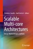 Scalable Multi-core Architectures