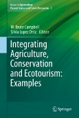 Integrating Agriculture, Conservation and Ecotourism: Examples