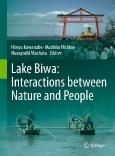 Lake Biwa: Interactions between Nature and People
