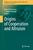 Origins of Cooperation and Altruism