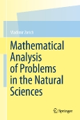 Mathematical Analysis of ||Problems in the Natural Sciences