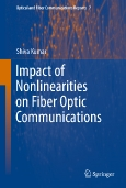 Impact of Nonlinearities on ||Fiber Optic Communications