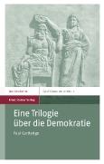 Eine Trilogie||über die Demokratie