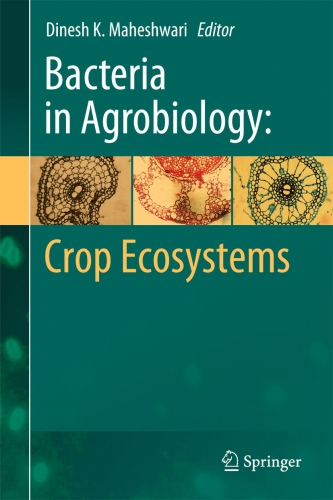 Bacteria in Agrobiology: Crop Ecosystems