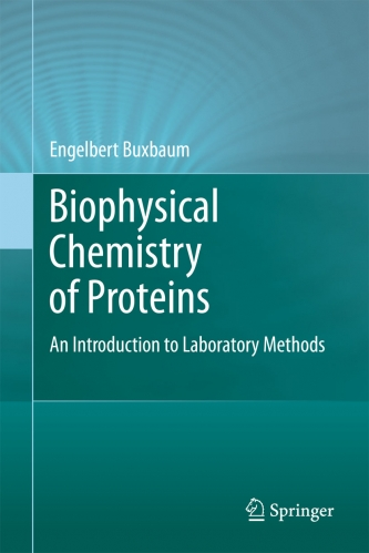 Biophysical Chemistry of Proteins