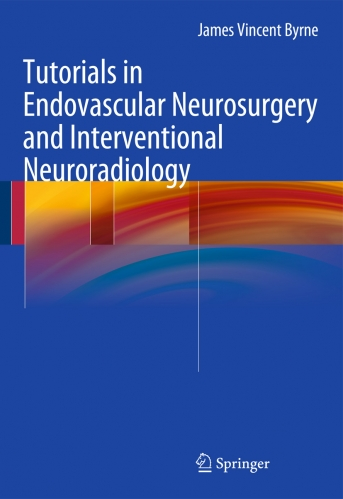 Tutorils in  Endovascular Neurosurgery and Interventional Neuroradiology