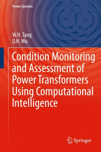Condition Monitoring and  Assement of Power Transformers  Using Computational Intelligence