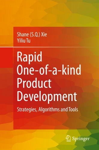Rapid One-of-a-kind  Product Development