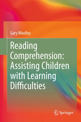 Reading Comprehension:  Assisting Children with  Learning Difficulties