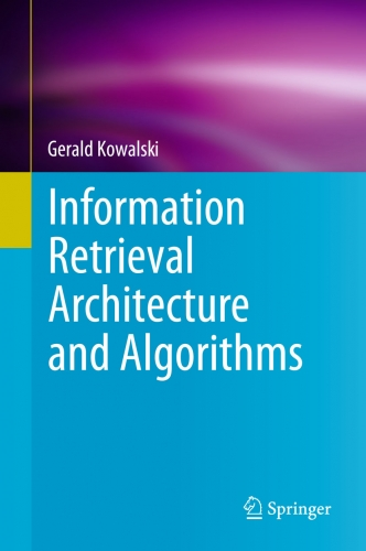 Information Retrieval  Architecture and Algorithms