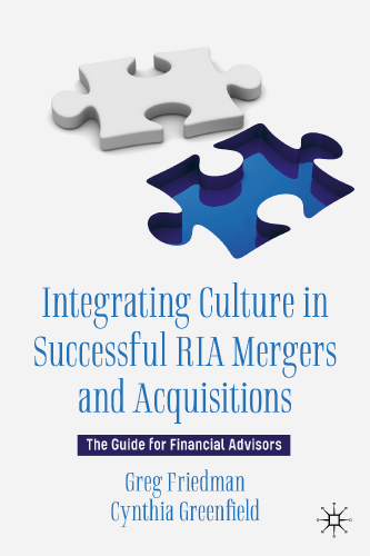 Integrating Culture in Successful RIA Mergers and Acquisitions