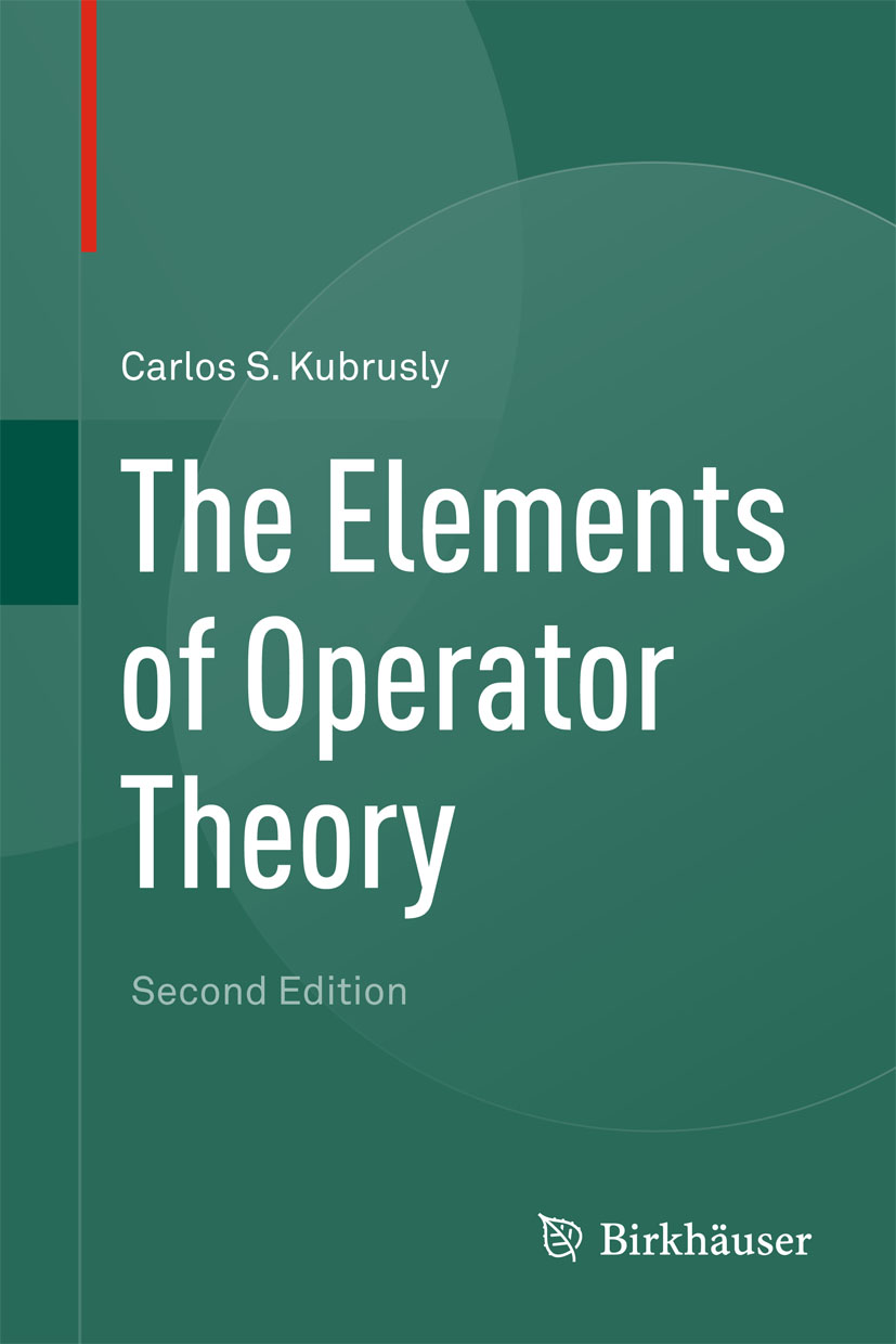 The Elements of Operator Theory