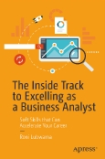 The Inside Track to Excelling as a Business Analyst
