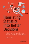 Translating Statistics into Better Decisions