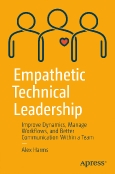 Empathetic Technical Leadership