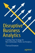 Disruptive Business Analytics
