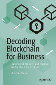 Decoding Blockchain for Business