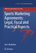 Sports Marketing Agreements:||Legal, Fiscal and Practical Aspects