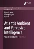 Atlantis Ambient and Pervasive Intelligence