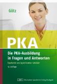 PKA||Die PKA-Ausbildung in||Fragen und Antworten
