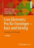 Creo Elements/Pro für Einsteiger –||kurz und bündig