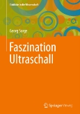 Faszination Ultraschall