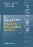 Das Ingenieurwissen – Entwicklung, Konstruktion und Produktion