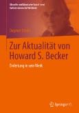 Zur Aktualität von Howard S. Becker