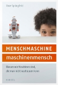 Menschmaschine – Maschinenmensch