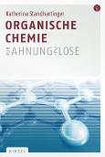 Organische Chemie||für Ahnungslose