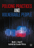 Policing Practices and Vulnerable People