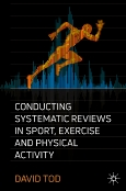 Conducting Systematic Reviews in Sport, Exercise and Physical Activity