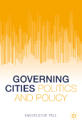 Governing Cities, Politics and Policy