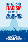 Impacts of Racism on White Americans in the Age of Trump